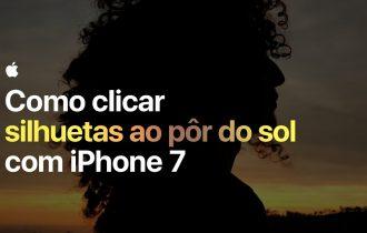 Campanha da Apple com dicas para tirar boas fotos com o iPhone chega ao Brasil
